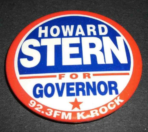 Howard Stern For Governor Button