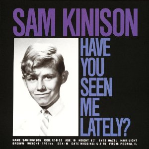 Sam Kinison Have You Seen Me Lately